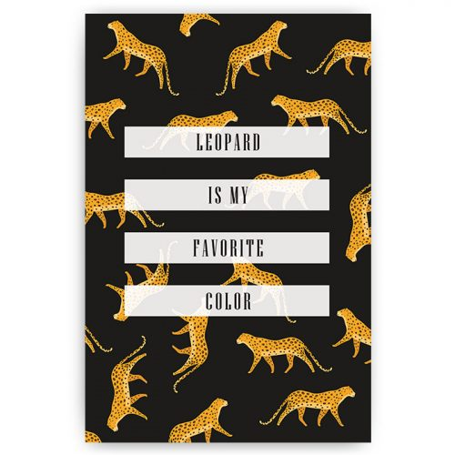 poster leopard is my favorite color