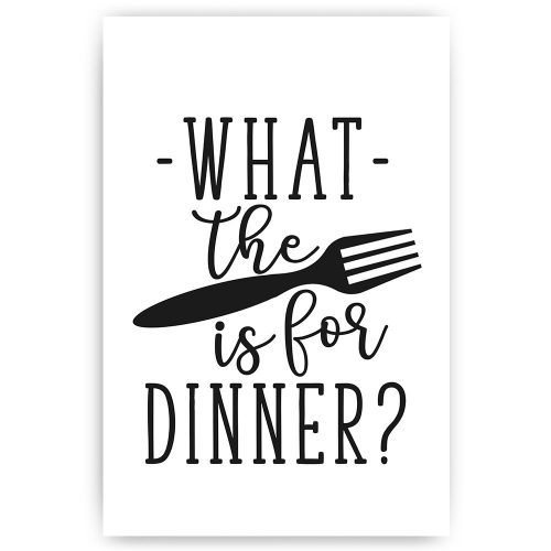poster tekst what the fork is for dinner