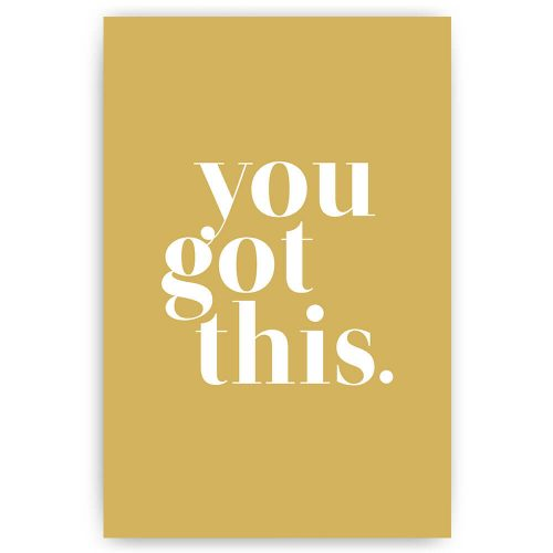 you got this poster